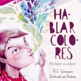 """""""Hablar colores - Parlare a colori"""" del Subcomandante Galeano"""